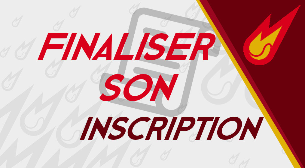 FINALISER SON INSCRIPTION !